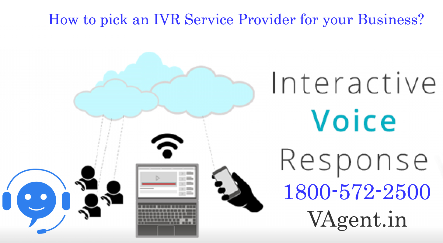 How to pick an IVR Service Provider for your Business?