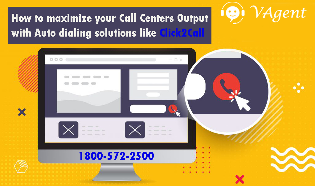 How To Maximize Your Call Centers Output With Auto Dialing Solutions Like Click2Call