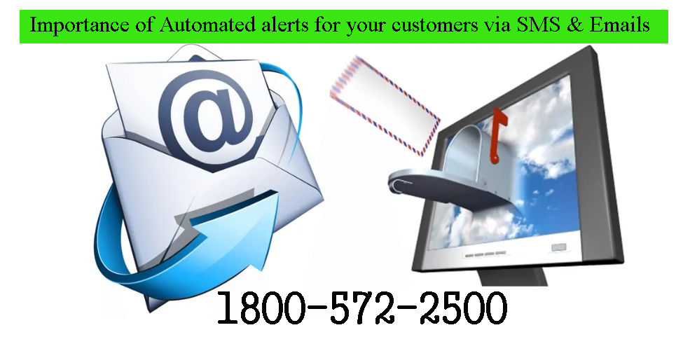 Importance of Automated alerts for your customers via SMS & Emails