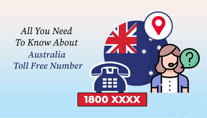 Everything you need to know about Australia toll-Free Numbers?
